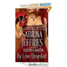 By Love Unveiled: Sabrina Jeffries.