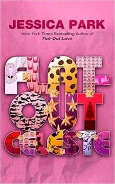 Amazon.com: Flat-Out Celeste (Flat-Out Love Book 3) eBook: Jessica Park: Kindle Store