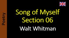 Poetry in English - Sanderlei Silveira: Walt Whitman - Song of Myself – Section 06