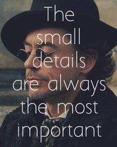 The small details... (Robert Downey Jr. as Sherlock Holmes)