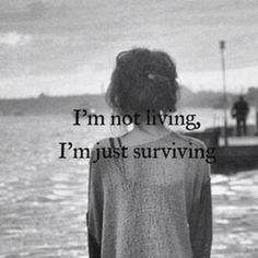 Im just surviving