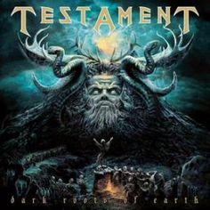 Testament Reveal Artwork, Track Listing, Release Date for New Album, 'Dark Roots of Earth'