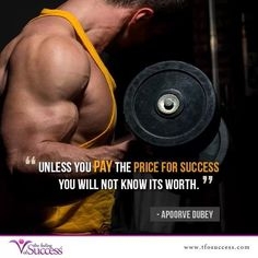 Unless you pay the price for success you will not know what its worth. Motivational Memes, Success, Feelings