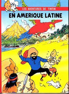 Les Aventures de Tintin - Album Imaginaire - En Amérique Latine