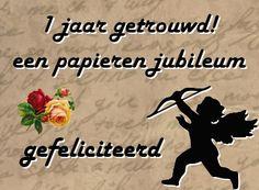 leuke 1 jaar getrouwd felicitatie plaatjes: een papieren jubileum. leukeplaatjesz.nl