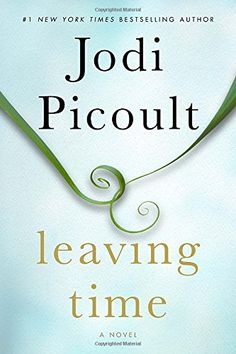 BIGWORDS.com | Cheapest copy of Leaving Time: A Novel by Jodi Picoult