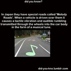 Musical roads are also known to exist in: Denmark, South Korea, and the United States of America.  Source 1, 2