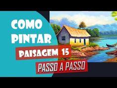 Como Pintar Paisagem #15 (Passo a Passo) - YouTube Feliciano, Youtube, Painting Tutorials, Cabana, David, Crayons, Oil On Canvas, Still Life, Canvas Art