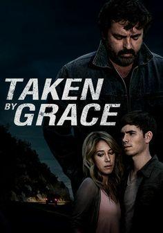 Taken By Grace- true story