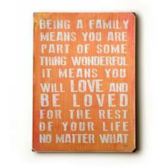 Custom Wood Signs - Being A Family - Coral : Posters and Framed Art Prints Available