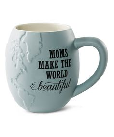 Another great find on #zulily! 'Moms make the World Beautiful' Mug #zulilyfinds
