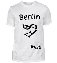 Berlin 420 Herz T-Shirt Berlin, Mens Tops, Women, Fashion, Heart, Moda, Fashion Styles, Fashion Illustrations, Fashion Models