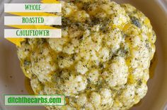 An easy recipe for whole roasted cauliflower with butter, garlic and mustard. With minimal preparation, this has to be an incredibly simple addition to your Sunday roast. Cauliflower is such a versatile and nutritious vegetable. It can be used in so many ways instead of high carb side dishes when going low carb. Try my other cauliflower recipes :: | http://www.ditchthecarbs.com/2015/02/09/whole-roasted-cauliflower/