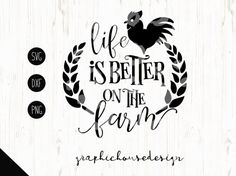 farm svg barn svg life is better on the farm by GraphicHouseDesign