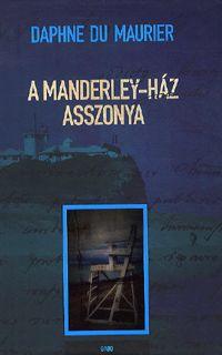 alexandra.hu   A Manderley-ház asszonya :: Maurier, Daphne du