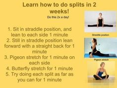 how to do splits in two weeks -- After day one, I'm not sure this will have me doing the splits in two weeks, but it can't hurt to stretch.