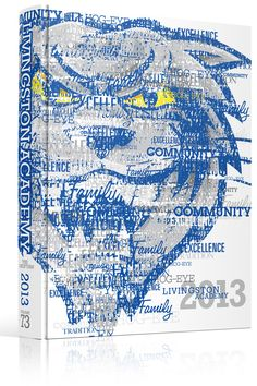 Yearbook Cover - Livingston Academy - Wordle, Mascot, Wildcat, Image made of words, Typographic, Yearbook Ideas, Yearbook Idea, Yearbook Cover Idea, Book Cover Idea, Yearbook Theme, Yearbook Theme Ideas