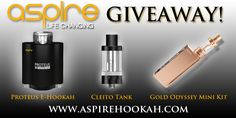 Enter to win an Aspire Proteus E-Hookah, a Gold Odyssey Mini Kit, and a Cleito Tank at http://vapingcheap.com