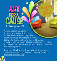 Community Service Credit opportunity for creative Teens! Contact teens@emmaclark.org