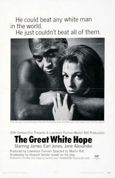 The Great White Hope Us Poster From Left: James Earl Jones Jane Alexander 1970 Tm & Copyright Ω Century Fox Film Corp./Courtesy Everett Collection Movie Poster Masterprint x Earl Jones, English Play, The Great White, Streaming Movies, Vintage Movies, Great Movies, White Man, Hd 1080p, Posters
