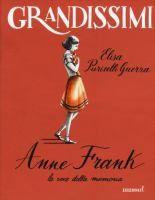 Anne Frank: la voce della memoria / Elisa Puricelli Guerra