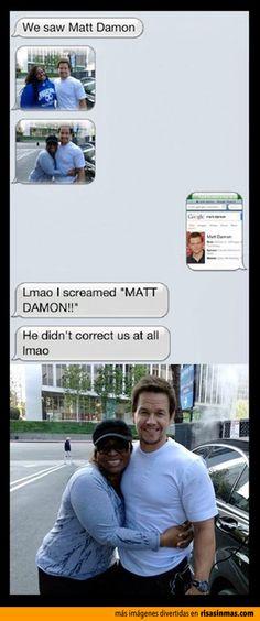 ¡Es Matt Damon! Pobre Mark Wahlberg, la de veces que le habrá pasado.
