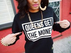 Queens Get The Money Black White Contrast Sweater Jumper Dope Swag Streetwear Urban Fashion Hard Female Dope Fashion, Fashion Killa, Urban Fashion, Teen Fashion, Swag Style, Style Me, Pretty Girl Swag, Dope Outfits, Urban Outfits