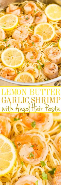 Lemon Butter Garlic Shrimp with Angel Hair Pasta - Easy and ready in 15 minutes! Big lemon flavor, juicy shrimp, and buttery noodles all in one dish everyone will love! A healthy weeknight dinner for those busy nights! paleo dinner for one Lemon Garlic Butter Shrimp, Garlic Shrimp Pasta, Garlic Lemon Shrimp Pasta, Sheimp Pasta, Healthy Shrimp Pasta, Shrimp Meals, Healthy Pasta Dishes, Shrimp Noodles, Cooked Shrimp