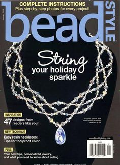 String your holiday sparkle. Gefunden in: BEAD STYLE USA, Nr. 1/2015