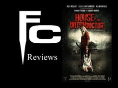 House of the Witchdoctor (2013) Review on The Final Cut