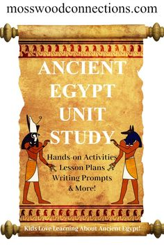 Ancient Egypt study unit for children in elementary and middle school that is chock full of engaging lessons and hands-on activities. #homeschooloing #ancientegypt #middleschool #historyforkids #unitstudy #mosswoodconnections