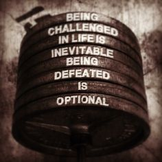 Being defeated is optional life quotes quotes quote inspirational life lessons defeat life sayings challenge life comments