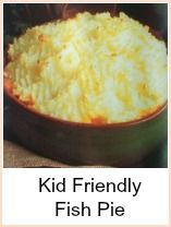 I've been emailed asking for a 'kid friendly seafood recipe' and apart from canned fish, which I always recommend as 'kid friendly', this fish pie fits the bill.  A tasty mixture of fish in a sauce, topped with creamy mashed potato.  The kids can help cook this - even if it's only piling the potato on top and marking it with a fork!