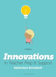 In this collection, find resources that discuss some of the innovative strategies used by teacher educators, mentors, coaches, and other professionals to prepare and support preservice and new teachers and facilitate ongoing teacher development.