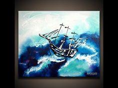 ▶ Sail to the Moon, AbstractArtLesson.com painting techniques painting ship on sea waves acrylic paint - YouTube