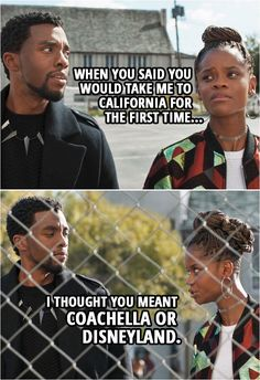 Quote from Black Panther (2018 movie)    Shuri (to T'Challa): When you said you would take me to California for the first time, I thought you meant Coachella or Disneyland.    #BlackPanther #Marvel #Funny #Humor #Quotes Marvel Women, Marvel Girls, Marvel Heroes, Marvel Characters, Marvel Movies, Marvel Dc, Shuri Black Panther, Black Panther 2018, Black Panther Quotes