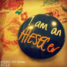 Innocent Wild: AIESEC-UST ACamp 2012 Mysore, Notebooks, Badge, Passion, Peace, Random, Inspiration, Design, Experiential Learning