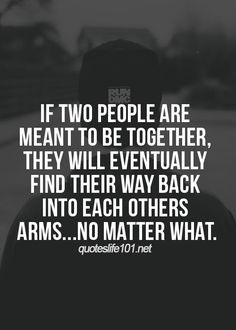 If two people are meant to be together... It'll only happen when someone decides to quit ignoring what's in their heart and finally decides to make a change for the better.
