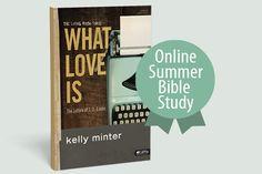 LifeWay Women All Access — What Love Is Online Summer Study