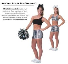 Are You Crazy for Chevron?! Metallic Chevron Bodywear is a fun addition for cheer practice or to add a unique touch underneath your uniform! Need a sleek one shoulder look without any straps showing? Achieve your look with the One Shoulder Bra!  #cheer #cheerleading #chevron