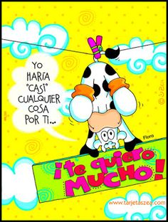 Amistad: !Te quiero Mucho! Birthday Quotes, Birthday Wishes, Birthday Cards, Happy Birthday, Love Images, Funny Images, Happy Wishes, I Love Mom, Love Messages