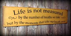 Wood Sign/ Life Is Not Measured By The Number of by Woodticks, $22.95