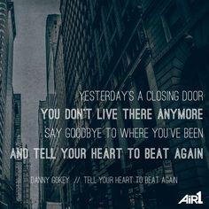 Danny Gokey // #TellYourHeartToBeatAgain #NewMusic