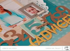 scrapbooking video by jen gallacher - on making pages that give advice to a loved one.