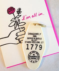 Our new Dragonfly Inn Key Tag because let's face it we would all love to live in Stars Hollow.