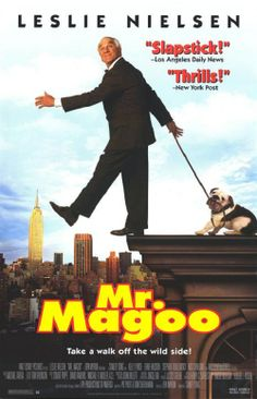 Leslie Neilson in Mr Magoo 90s Movies, Comedy Movies, Great Movies, Disney Movies, Movies To Watch, Epic Movie, See Movie, Movie Tv, Mr Magoo