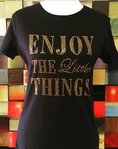 Bling T-Shirt for Women Enjoy a little Things Golden Stone Color Desing