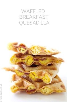 "Waffled. Breakfast. Quesadillas. How fun are these? Every since I saw this over on BuzzFeed, I've been obsessed with ""waffling"" everything. Typical guy, huh? As"
