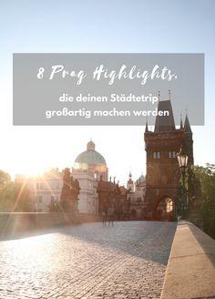 8 Top Blogger Prag Highlights - darum lohnt sich diese Stadt immer wieder