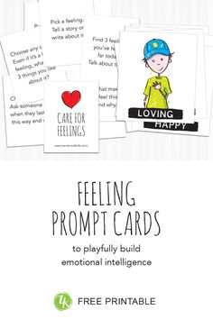 The Feeling Cards build core skills of Emotional Intelligence by teaching kids how to identify, accept, express and respond to ALL feelings in healthy ways. Self Compassion, Help Kids, Self Awareness, Emotional Intelligence, Social Skills, Teaching Kids, Prompts, Printable, Writing